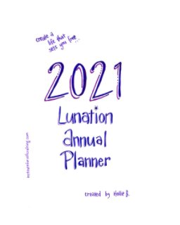 Lunation Annual Planner 2021 book cover