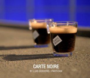 Carte Noire book cover