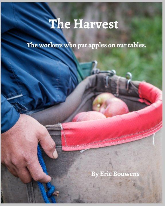 Bekijk The Harvest op Eric Bouwens