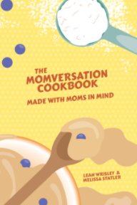 The Momversation Cookbook book cover