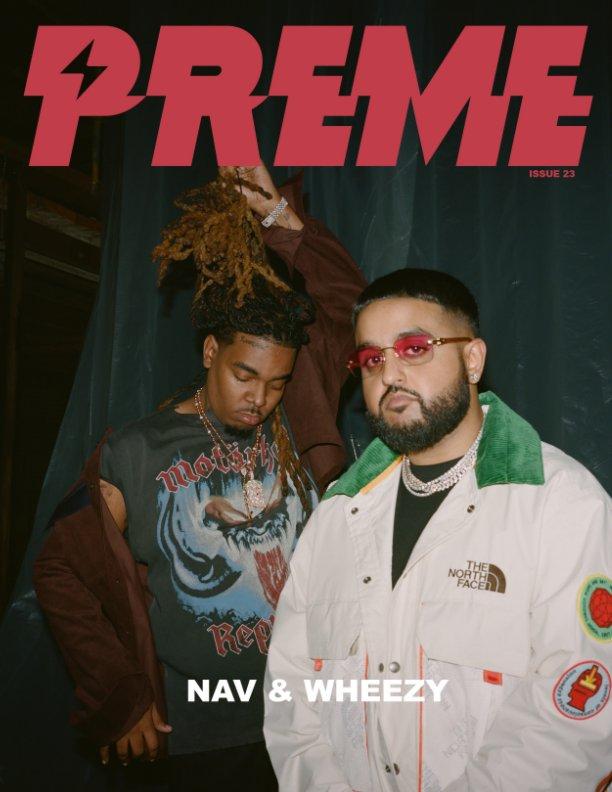 Bekijk Preme Magazine Issue 23: Rico Nasty + NAV + Wheezy + OT Genasis + Nathy op Preme Magazine