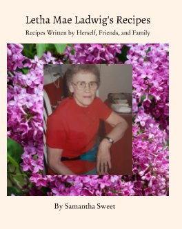 Letha Mae Ladwig's Recipes book cover