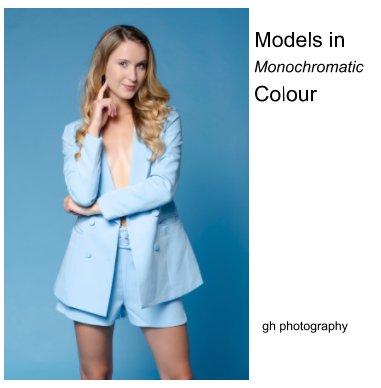 Models in Monochromatic Colour book cover