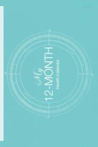 My 12-Month Health Calendar book cover