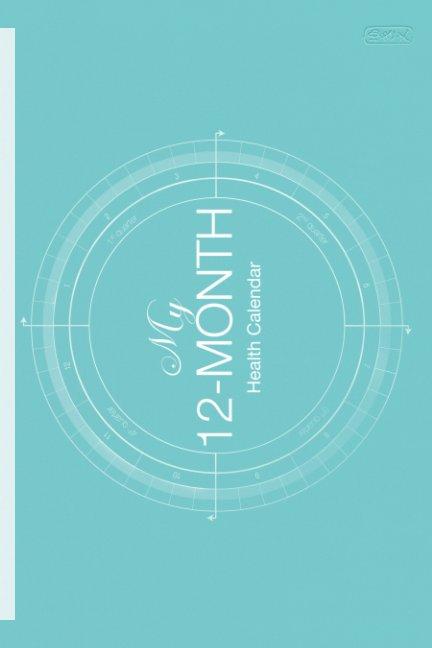 Ver My 12-Month Health Calendar por Yukie Matsushita