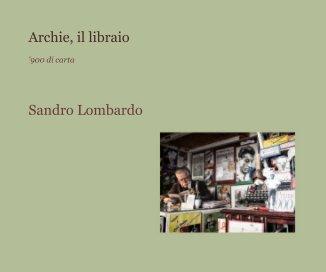 Archie, il libraio book cover