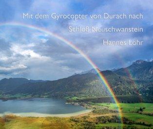 Mit Gyrocopter von Durach nach Schloß Neuschwanstein book cover