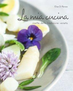 La mia cucina book cover