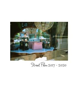 Street Film 2017 - 2020 book cover