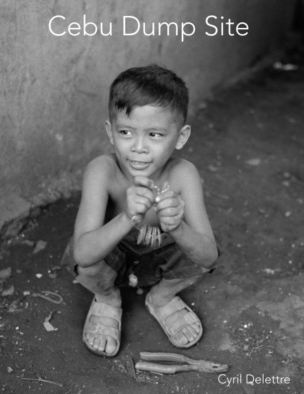 Ver Cebu Dump Site por Cyril Delettre