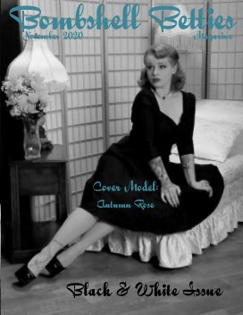 Bombshell Betties Magazine Black and White Issue book cover
