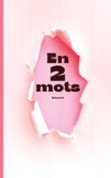 En 2 mots - Volume 1 book cover