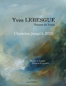 Yves LEBESGUE   Chemins jusqu'à 2020 book cover