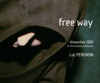 free way, dimanches 2002 book cover