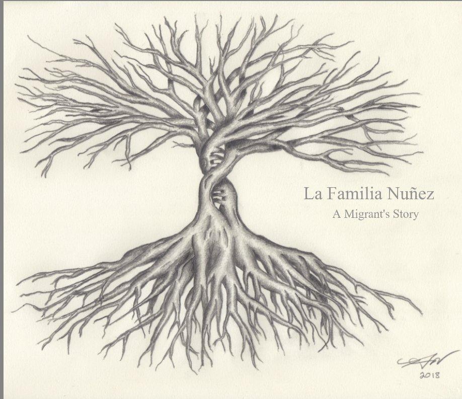 View La Familia Nuñez by Ramon A. and Julie C. Nuñez