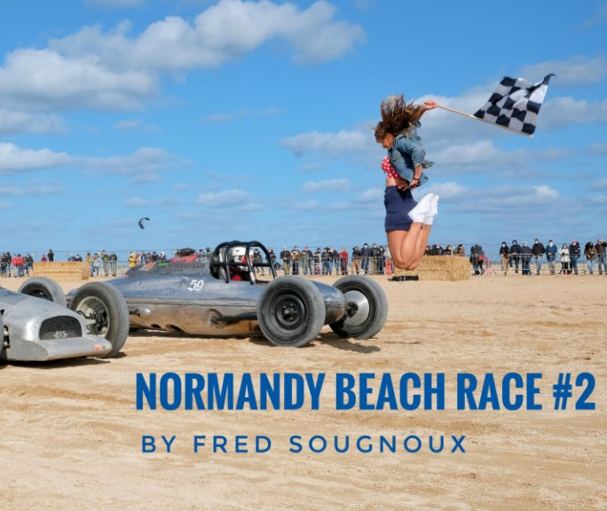 Ver Normandy Beach Race 2020 por Fred SOUGNOUX