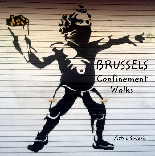 Ver Confinement walks por Astrid Severin