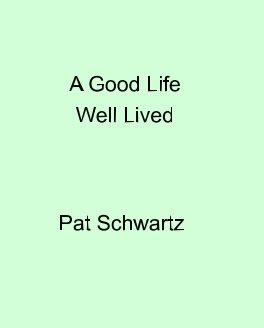A Good Life Well Lived book cover