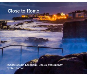 "'Close to Home' 10""x8"" Hardcover Photo Book book cover"