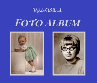Reba's Childhood Foto Album book cover