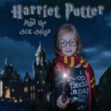Harriet Potter and the Six Stigs book cover