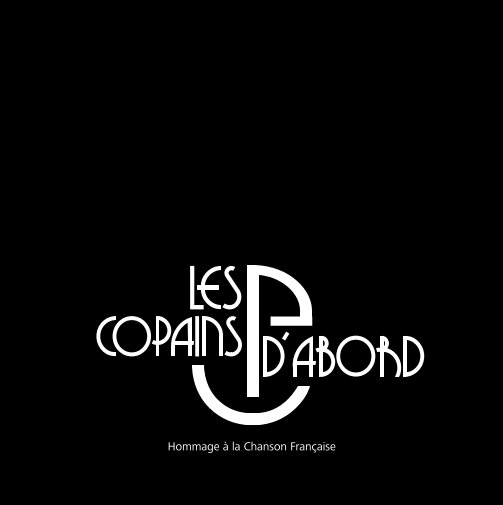 View Les Copains d'abord by Bernd Radtke