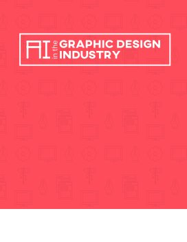 AI in the Graphic Design Industry book cover