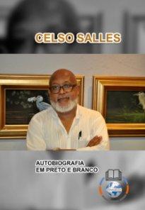 CELSO SALLES - Autobiografia em Preto e Branco book cover