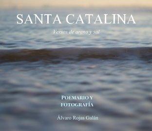 SANTA CATALINA. Versos de arena y sal book cover