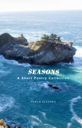 Seasons: A Short Poetry Collection book cover