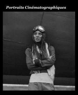 Portraits Cinématographiques book cover