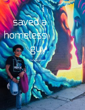 i saved a homeless guy book cover