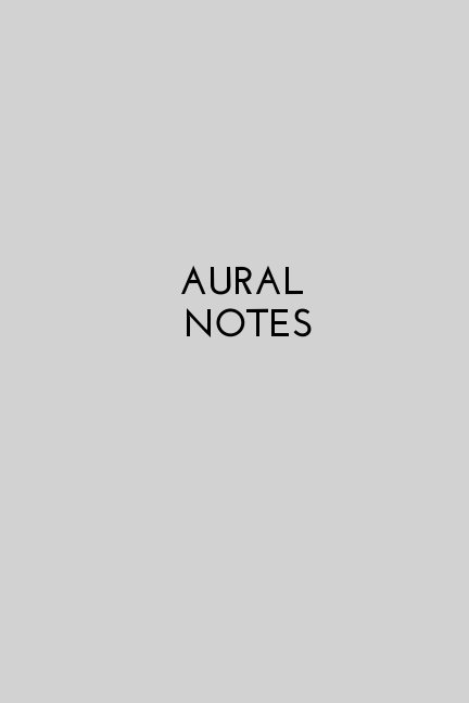 View Aural Notes by Victoria Karlsson
