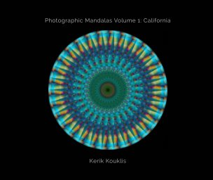 Photographic Mandalas Volume 1: California book cover