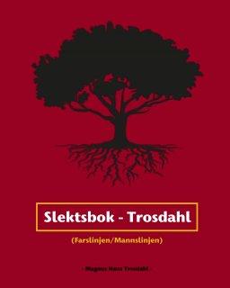 Trosdahl-slekta book cover