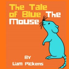The Tale of Blue the Mouse book cover
