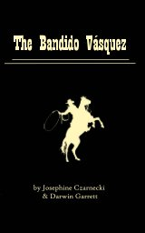 The Bandido Vasquez book cover