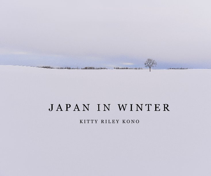 View Japan In Winter by Kitty Riley Kono