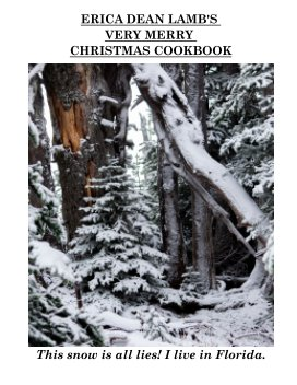 Erica Dean Lamb's Very Merry Christmas Cookbook book cover