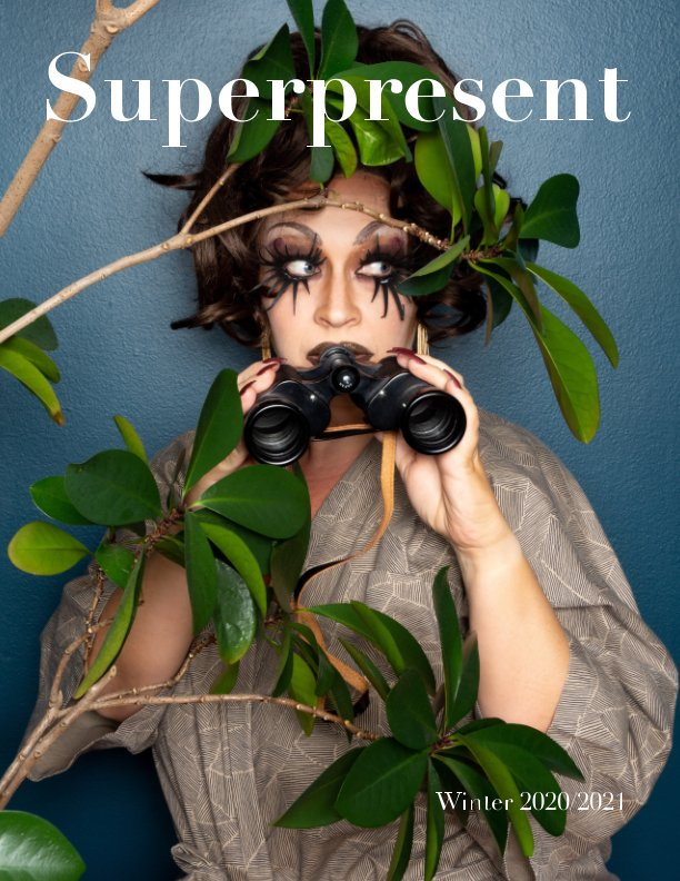 View Superpresent - Issue 1 (Winter 2020/2021) by Goupi Publishing