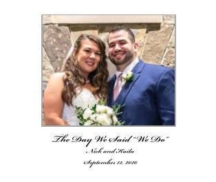 Nick and Kaila Rivera Wedding Album 9/12/2020 book cover