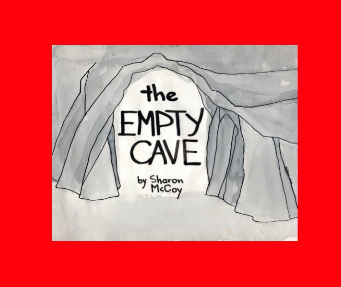 The Empty Cave nach Sharon McCoy anzeigen