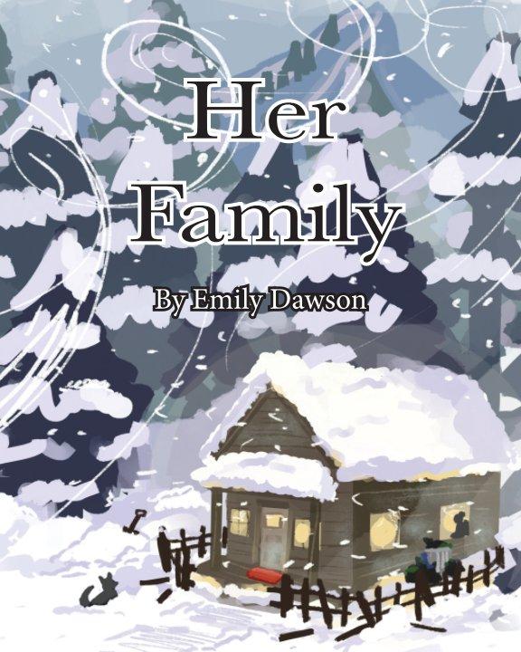 Ver Her Family por Emily Dawson