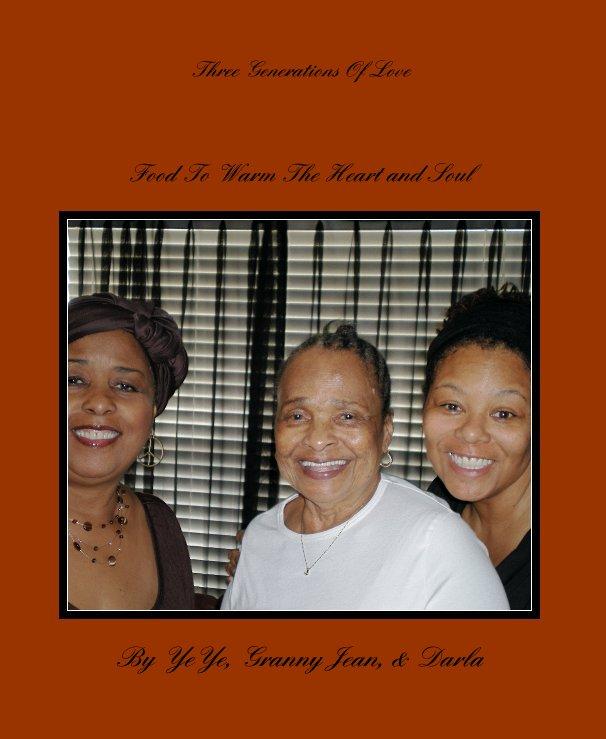 Ver Three Generations Of Love por YeYe, Granny Jean, & Darla