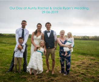 Our Day at Aunty Rachel and Uncle Ryan's Wedding, 29/06/2019 book cover