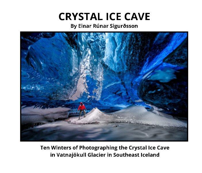 Ver Crystal Ice Cave por Einar Rúnar Sigurðsson