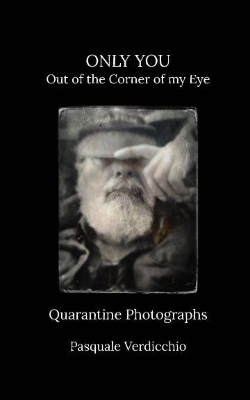 View Quarantine Photographs by PASQUALE VERDICCHIO