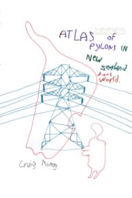Atlas of Pylons in New Zealand and The World book cover