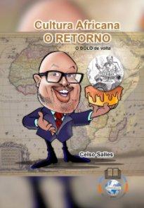 CELSO SALLES - Cultura Africana - O RETORNO book cover