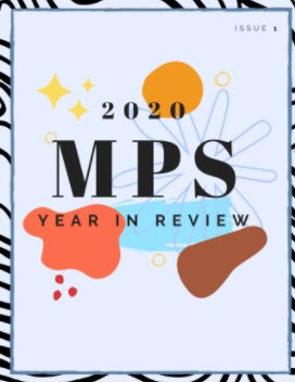 MPS Magazine: 2020 Year In Review book cover